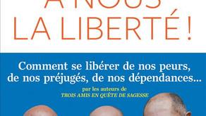 A nous, la liberté ! Un livre à découvrir