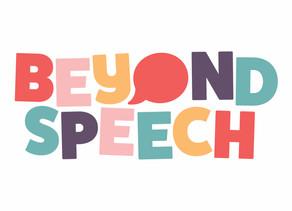 Beyond Speech...