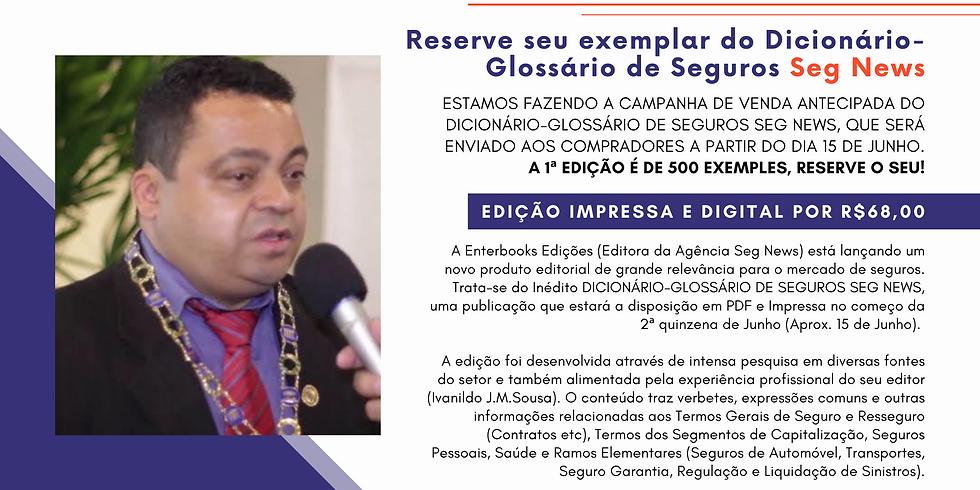 DICIONÁRIO-GLOSSÁRIO DE SEGUROS SEG NEWS - PORTUGUÊS-INGLÊS-ESPANHOL