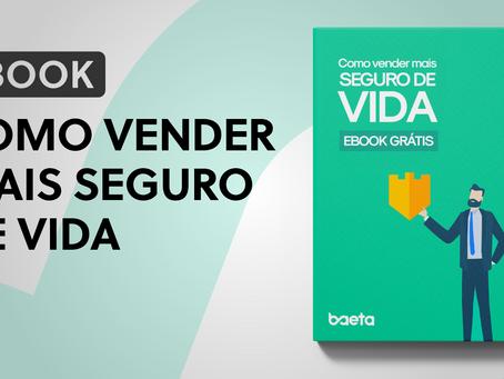 """Baeta Assessoria lança e-book """"Como vender mais seguro de vida"""""""
