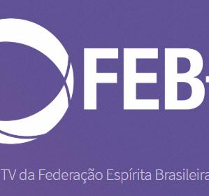 Aproveite o recesso e assista palestras e eventos pela FEB TV