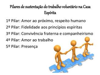 Pilares de sustentação do trabalho voluntário na Casa Espírita