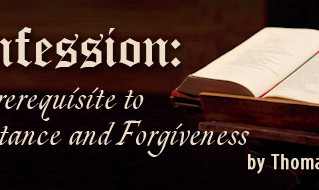 Is Confession and Repentance Now Passé?