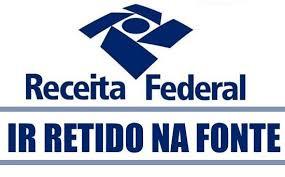 IMPOSTO DE RENDA RETIDO NA FONTE - ABRANGENCIA