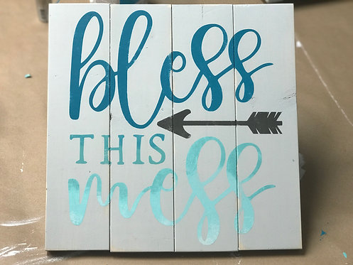 B2S0817 - Bless this Mess - 14x14