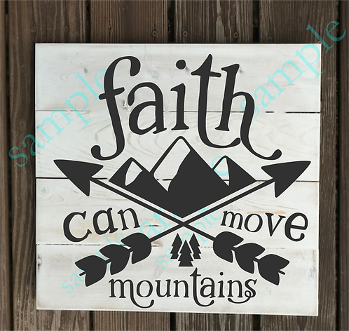 Private - Faith can move mountains - 14x14