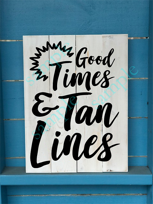 Good Times and Tan Lines - 16x20