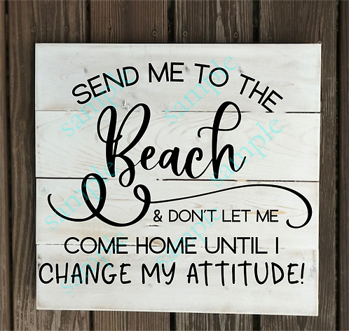 Private - Send me to the Beach - 14x14