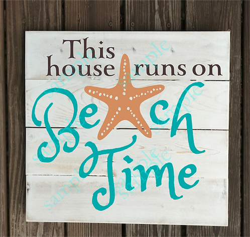 Private - This House Runs on Beach Time- 14x14