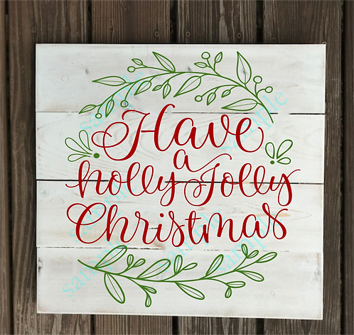 B2S0817 - Have a Holly Jolly Christmas -14x14