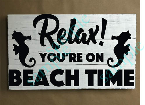 Relax on Beach Time - 12x18