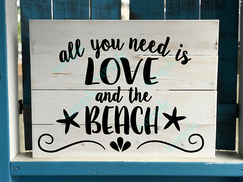 Private - All you need is Love and the Beach - 16x20
