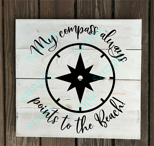 Private - My Compass points to the Beach - 14x14