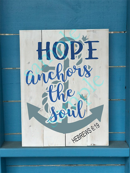 Private - Hope Anchors the Soul - 16x20