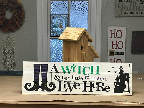 A Witch Lives Here - 12x36