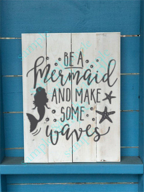 Private - Be a Mermaid and Make Some Waves - 16x20