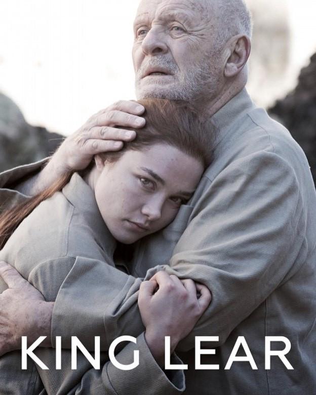 King Lear . Starring Anthony Hopkins, Emma Thompson, Jim Broadbent, Emily Watson, Andrew Scott, Florence Pugh, Tobias Menzies, Christopher Eccleston, Karl Johnson,