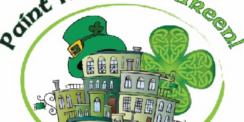 """""""Paint the Town Green"""" St. Patrick's Day Celebration and Parade"""