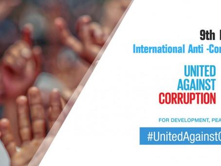 UN International Anti-Corruption Day 9th December - Transparent & Legitimate Trade For Growth!