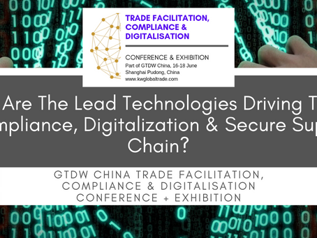 Who Are The Technologies Leading Trade Compliance, Digitalisation & Secure Supply Chain?