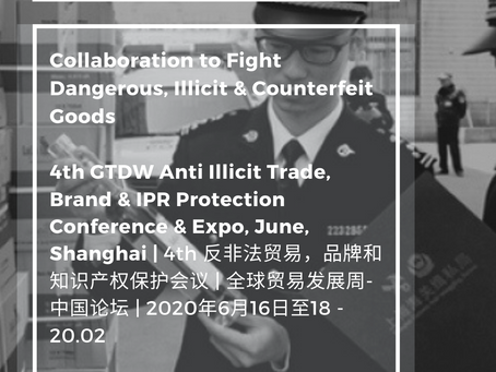 Are You Ready? Collaboration to Fight Dangerous, Illicit & Counterfeit Goods 4th 反非法贸易,品牌和知识产权保护会议