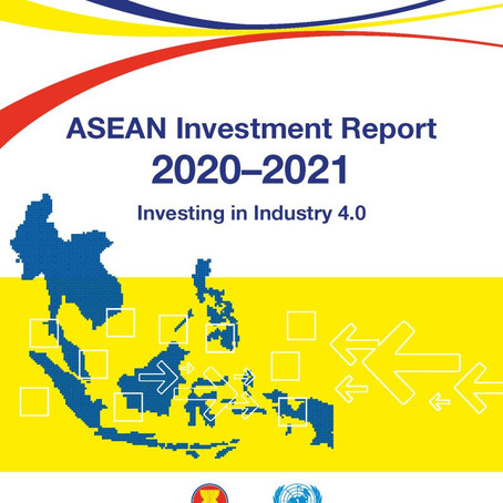 ASEAN Investment Report - The Role Of FDI In Industry 4.0 Transformation In The Region