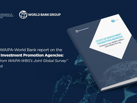 World Bank & WAIPA - State of Investment Promotion Agencies Report