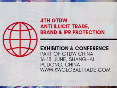 4th GTDW Anti Illicit Trade, Brand & IPR Protection Conference & Expo China, Beware of Fakes!