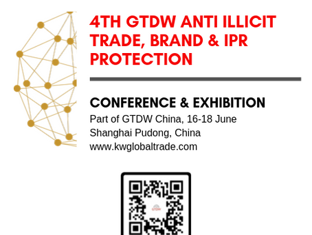 PROGRAM: 4th Anti Illicit Trade, Brand & IPR Protection Conference & Exhibition, June, Shanghai