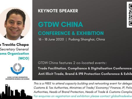 GTDW China Keynote: Ricardo Treviño Chapa, Deputy Secretary General of World Customs Organization