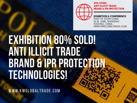 Meet The Leading Technologies For Brand & IPR Protection -  80% Exhibition Sold!