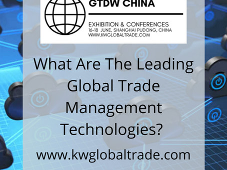 What Are The Leading Global Trade Management Technologies?