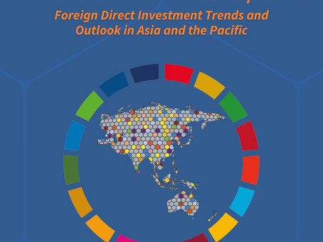 FDI Trends & Outlook In Asia & The Pacific 2020/2021, UNESCAP