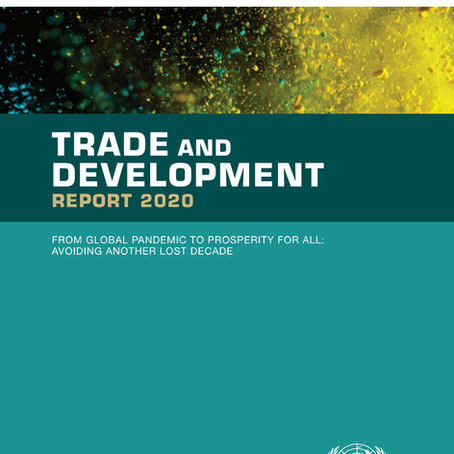 UNCTAD: New Trade and Development Report 2020 Released
