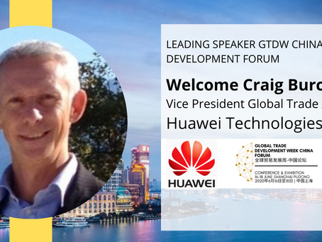 Huawei, Vice President Global Trade Affairs, Craig Burchell Joins GTDW China Speakers