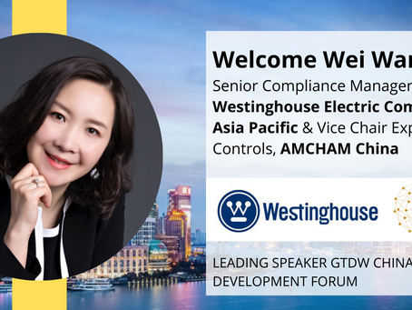 Welcome Wei Wang, Senior Compliance Manager APAC, Westinghouse Electricity Company