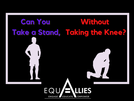 Can You Take A Stand, Without Taking The Knee?