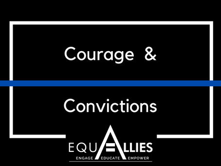 Courage and Convictions