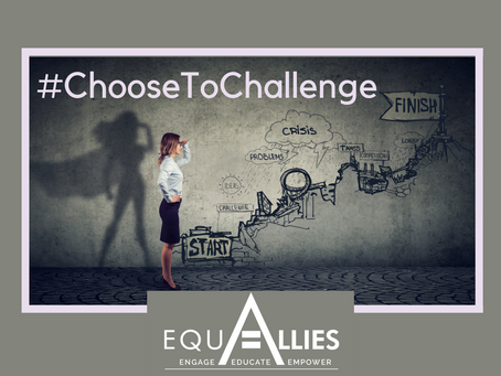 #ChooseToChallenge