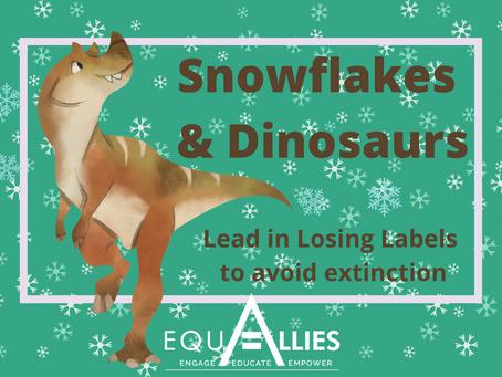 Snowflakes & Dinosaurs