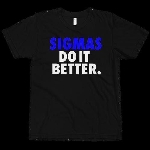 SIGMA Do It BETTER Black T-Shirt