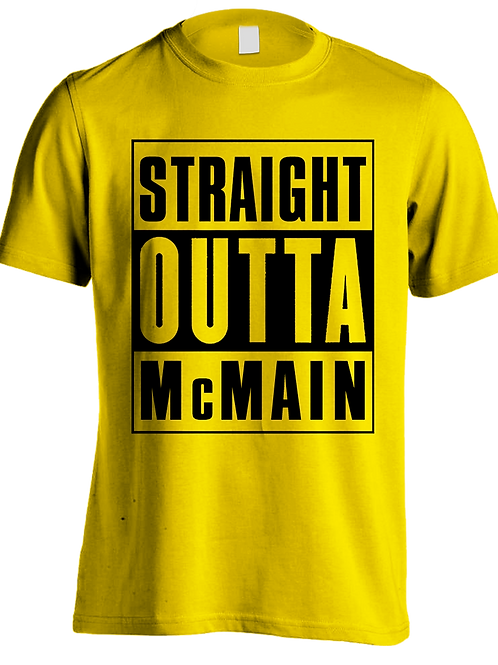 STRAIGHT OUTTA McMAIN Tee - GOLD