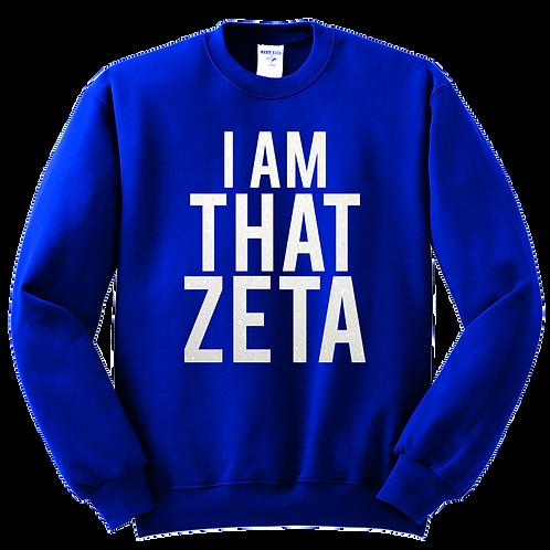 ZPB IAMTHATZETA Sweatshirt
