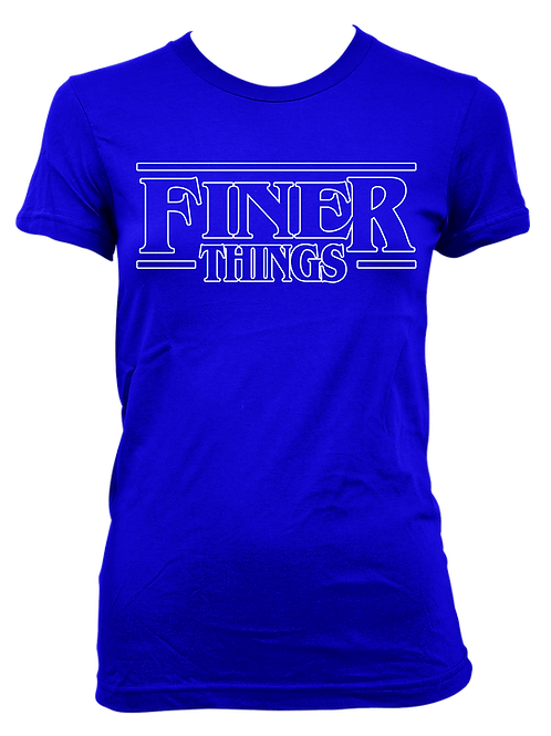 FINER THINGS Tee