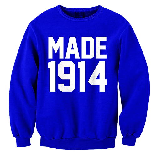 MADE 1914 Sweatshirt