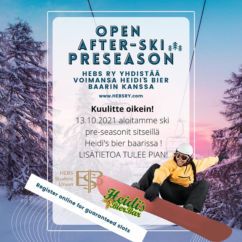 Open After-Ski preseason