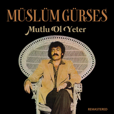 Müslüm Gürses - Mutlu Ol Yeter (Remastered) Cover.jpg