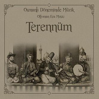 Grup Hanende Osmanlı Döneminde Müzik Terennüm