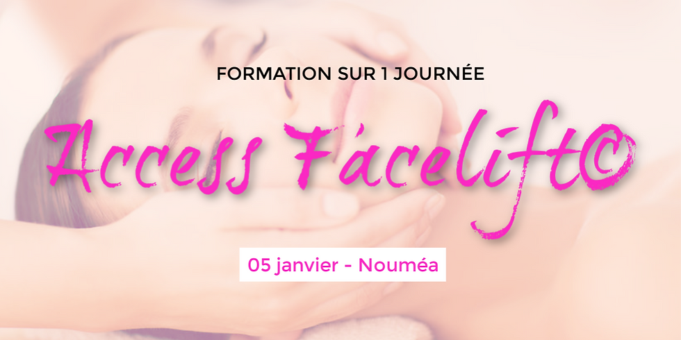 Formation Access Facelift© - 5 janvier 2020