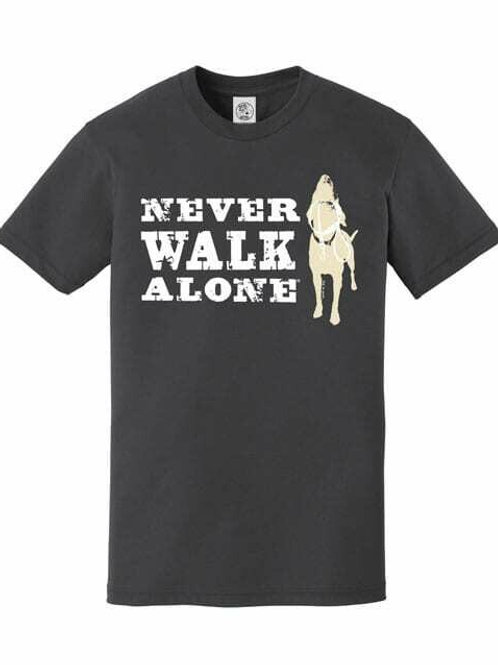 Never Walk Alone by Dog is Good Mens T